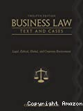 Business Law, text and cases