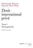 Droit international privé, tome 1