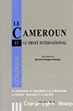 Le Cameroun et le droit international