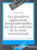Les premières applications jurisprudentielles du droit uniforme de la vente internationale