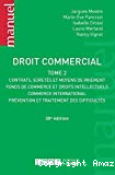 Droit commercial. Tome 2