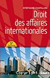 Droit des affaires internationles