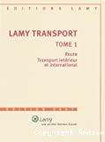 Lamy transport, tome 1 édition 2007