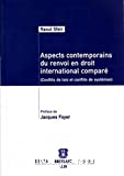 Aspects contemporains du renvoi en droit international comparé