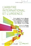 L'arbitrage internationale et l'urgence