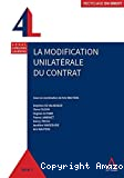 La modification unilatérale du contrat