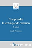 Comprendre la technique de cassation