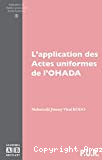 L'application des Actes uniformes de l'OHADA