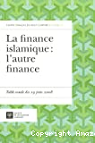La finance islamique l'autre finance