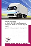 Le droit OHADA applicable au transport de marchandises par route