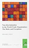 Non-discrimination in the world trade organization the rules and exceptions