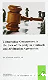 Competence-competence in the face of illegality in contracracts and arbitration agreements